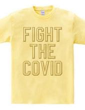 FIGHT THE COVID