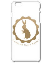 I want to live a Rabbit(モバイルケース)