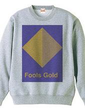 Fools Gold