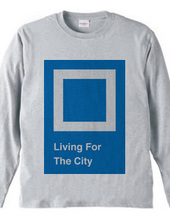 Living For The City