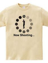Now Shooting…