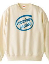 ワクチン、入ってる (Vaccine Inside)