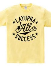 LAYUPHA ALL SUCCESS