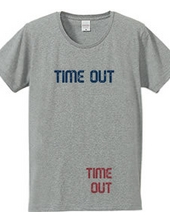 TIME OUT #2