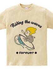 波に乗る、どこまでも