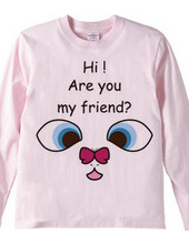 Are you my friend?