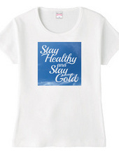 Stay Healthy and Stay Gold